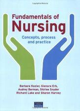 Fundamentals of Nursing: Concepts, Process and Practice,Barbara Kozier, Sharon