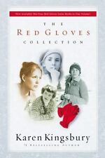 The Red Gloves Collection by Karen Kingsbury (2006, Hardcover)