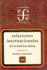 Relaciones internacionales de la América Latina (El Trimestre economico)