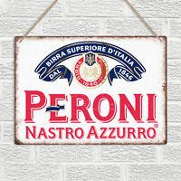 PERONI Replica Metal Wall Sign Plaque Beer Vintage Retro Bar Pub Garage Man Cave