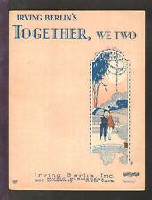 Together We Two 1927 Irving Berlin Vintage Sheet Music Q24