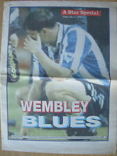 NEWSPAPER SHEFFIELD WEDNESDAY STAR SPECIAL WEMBLEY BLUES 1993 THE DREAM IS OVER