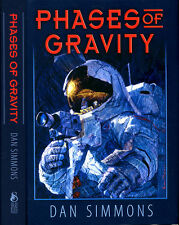 Phases of Gravity Dan Simmons (Hyperion, Fall of) 1st US HC Ed Subterranean Pres