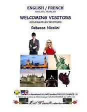 NEW English / French : Welcoming Visitors: COLOR VERSION (Weasel) (Volume 3)
