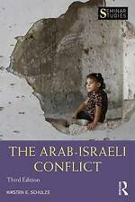 The Arab-Israeli Conflict by Kirsten E. Schulze (Paperback, 2016)