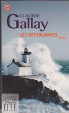"""Les déferlantes - Claudie Gallay .Grand Prix """" Elle """" . 2010 TBE. 20/5"""