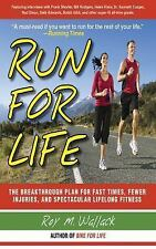 Run for Life: The Injury-Free, Anti-Aging, Super-Fitness Plan to Keep You Runnin