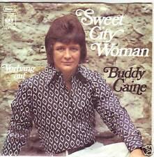 """""""7"""" - BUDDY CAINE - Sweet City Woman - RAR aus 1971 !!!"""