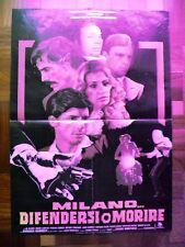 Soggettone MILANO... DIFENDERSI O MORIRE 1978 Anna Maria Rizzoli, Marc Porel