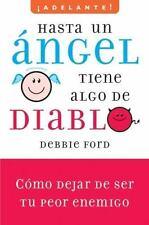 Hasta un angel tiene algo de diablo: Cómo dejar de ser tu peor enemigo-ExLibrary