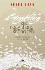 Bong Hong Cho Ngay Thang Khong Ten : Tieu Luan Va Dich Thuat Van Hoc Nhat Ban...