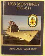 USS Monterey (CG-61) 2006 2007 Norfolk VA Cruise Book Navy Deployment Cruisebook