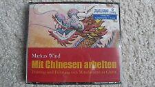 Mit Chinesen arbeiten Hörbuch v. Markus Wind