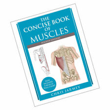 Chris Jarmey, The Concise Book of Muscles 9781905367863 Paperback NEW