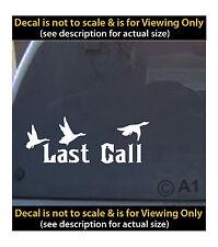 last call bird call huntin 6 inch decal 4 car truck home laptop fun more HNT5_83