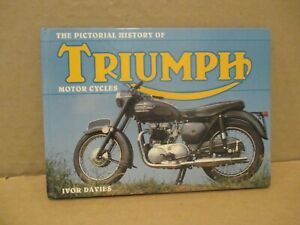 THE PICTORIAL HISTORY OF TRIUMPH MOTOR CYCLES BOOK BY IVOR DAVIES.