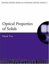 Optical Properties of Solids (Oxford Master Series in Physics), Fox, Mark, New B