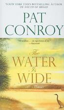 The Water Is Wide : A Memoir by Pat Conroy (2010, Hardcover)