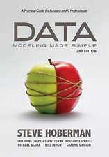 Data Modeling Made Simple : A Practical Guide for Business... by Steve Hoberman