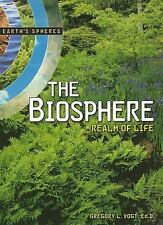 The Biosphere: Realm of Life (Earth's Spheres)