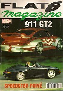FLAT 6 46 PORSCHE 993 GT2 993 SPEEDSTER 964 CUP 993 SUPERCUP 356 CARRERA GT 1600
