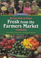 FRESH FROM THE FARMERS MARKET BEST OF THE BEST RECIPE HALL OF FAME COOKBOOK YUM!