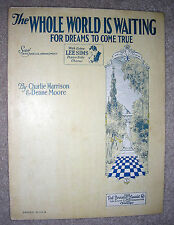 1927 THE WHOLE WORLD IS WAITING For Dreams to Come True Sheet Music by Harrison