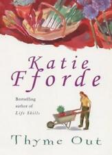 Thyme Out,Katie Fforde- 9780712680950