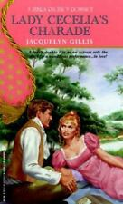 Lady Cecelia's Charade by Jacquelyn Gillis (1996, Paperback)