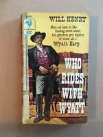 Vintage Western Paperback Will Henry: Who Rides with Wyatt. Bantam