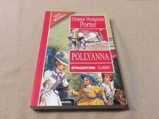Eleanor Hodgman Porter - Pollyanna (testo integrale)