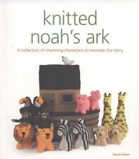 Knitted Noah's Ark: A Collection of Charming Characters to Recreate the Story (P