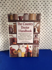 The Country Doctor Hand Book Old Fashioned Cures & Prevention Hard Book