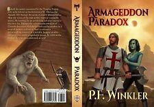 Armageddon Paradox a novel by P.F. Winkler Knights Templar Magic the Gathering