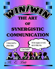 NEW Win/Win - The Art of Synergistic Communication by B. E. Lute