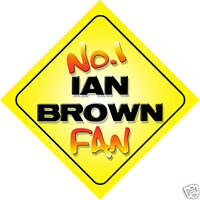 No.1 Ian Brown Fan Car/Door/Window Hanger/Sign