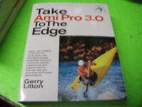 """TAKE AMI PRO 3.0 TO THE EDGE with 3.5"""" DISK by GERRY LITTON"""