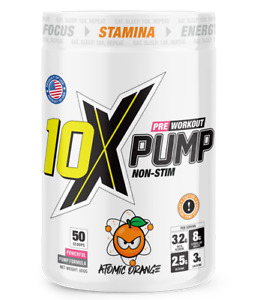 10X Athletic PUMP non-stim Pre-workout. Product of USA