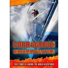 Courageous Circumnavigators: True Stories of Around-the-World-ExLibrary