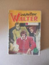 CAPITAN WALTER Albo Vitt Fumetti n°101 1954 [G760]