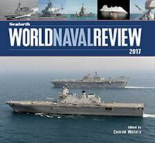SEAFORTH WORLD NAVAL REVIEW 2017 - WATERS, CONRAD (EDT) - NEW HARDCOVER BOOK
