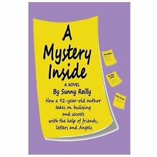A Mystery Inside: How a 92-Year-Old Author Takes on Bullying and Secrets with th