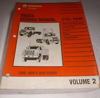 International Truck Service Manual CTS-5640 Manual 2000 4000 8000 Series Vol 2