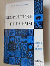 CASTRO JOSUE DE - GEOPOLITIQUE DE LA FAIM
