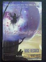 New Dreams for Old [Paperback] [Jun 01, 2006] Resnick, Mike and Kress, Nancy