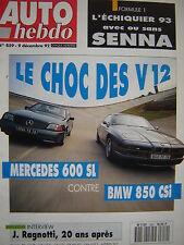 auto hebdo 1992 MERCEDES 600 SL / BMW 850 CSi / CITROEN AX 4X4 ANDROS