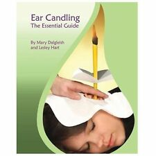 Ear Candling - The Essential Guide: By Dalgleish, Mary Hart, Lesley