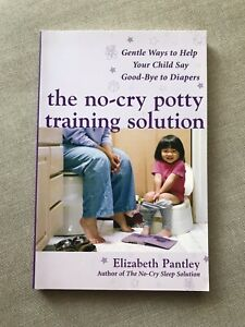 The No-Cry Potty Training Solution Book by Elizabeth Pantley