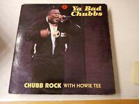 "Chubb Rock-Ya Bad Chubbs 12"" Vinyl Single 1989"