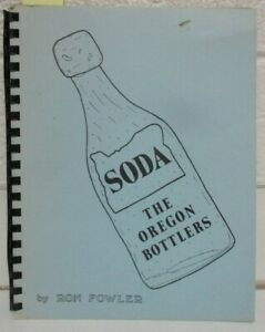 Soda: Oregon Bottlers Old West Antique Bottle Collector's Reference